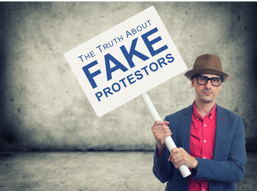 The Truth about Fake Protesters