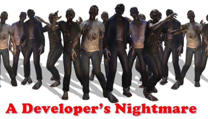 A Developer's Nightmare